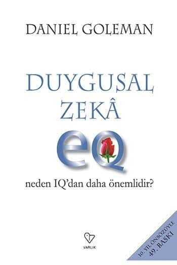 Duygusal Zeka - Neden IQ'dan Daha Önemlidir Varlık Yayınları