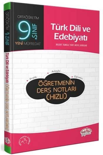 Editör Yayınları 9. Sınıf Türk Dili Edebiyatı Öğretmenin Ders Notları (Hızlı)