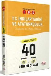 Editör Yayınevi - Editör Yayınları LGS T.C. İnkılap Tarihi ve Atatürkçülük Çözümlü 40 Deneme Sınavı