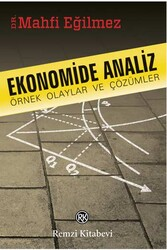 Remzi Kitabevi - Ekonomide Analiz Örnek Olaylar ve Çözümler Remzi Kitabevi