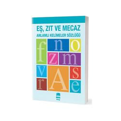 Ema Kitap - Ema Kitap Eş Zıt ve Mecaz Anlamlı Kelimeler Sözlüğü