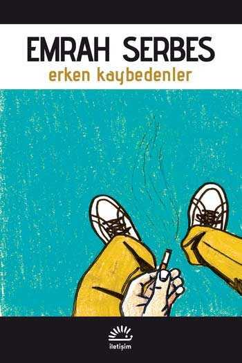 Erken Kaybedenler İletişim Yayınları