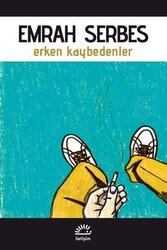 İletişim Yayınları - Erken Kaybedenler İletişim Yayınları