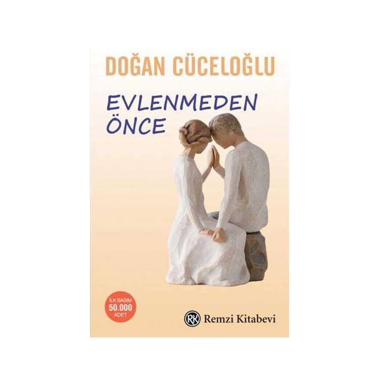 Evlenmeden Önce - Doğan Cüceloğlu - Remzi Kitabevi