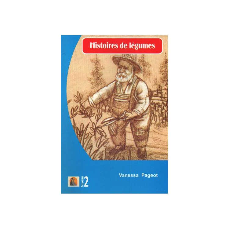 Fransızca Hikaye Histories De Legumes - Kapadokya Yayınları