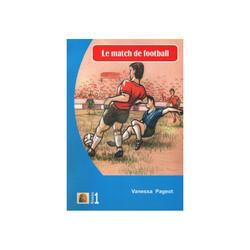 Kapadokya Yayınları - Fransızca Hikaye Le Match De Football - Kapadokya Yayınları