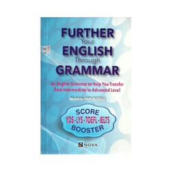 Nova Basın Yayın Dağıtım - Further Your English Through Garammar YDS LYS TOEFL IELTS