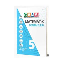 Gama Yayınları - Gama Okul Yayınları 5. Sınıf Matematik Denemeleri