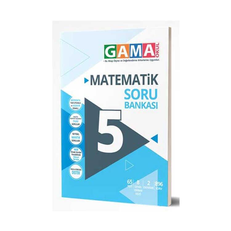 Gama Okul Yayınları 5. Sınıf Matematik Soru Bankası
