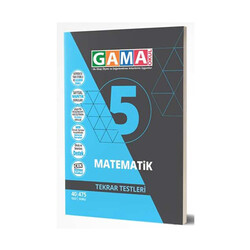 Gama Yayınları - Gama Okul Yayınları 5. Sınıf Matematik Tekrar Testleri