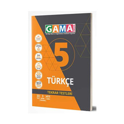 Gama Yayınları - Gama Okul Yayınları 5. Sınıf Türkçe Tekrar Testleri