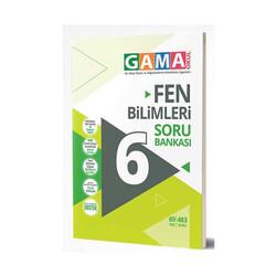 Gama Yayınları - Gama Okul Yayınları 6. Sınıf Fen Bilimleri Soru Bankası