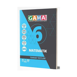 Gama Yayınları - Gama Okul Yayınları 6. Sınıf Matematik Tekrar Testleri