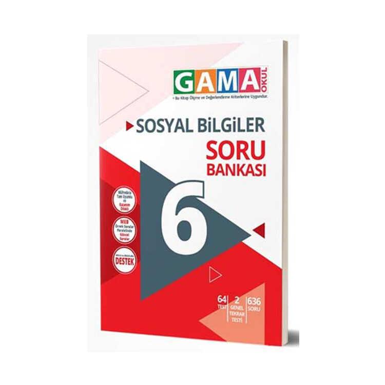 Gama Okul Yayınları 6. Sınıf Sosyal Bilgiler Soru Bankası