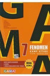 Gama Yayınları - Gama Okul Yayınları 7. Sınıf Fenomen Tüm Dersler Kamp Kitabı