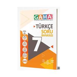 Gama Yayınları - Gama Okul Yayınları 7. Sınıf Türkçe Soru Bankası
