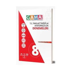 Gama Yayınları - Gama Okul Yayınları 8. Sınıf T.C. İnkılap Tarihi ve Atatürkçülük Denemeleri