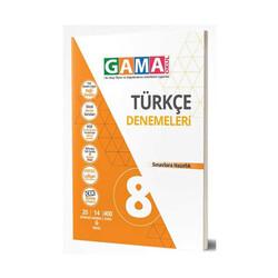 Gama Yayınları - Gama Okul Yayınları 8. Sınıf Türkçe Denemeleri