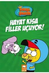 Eksik Parça Yayınları - Hayat Kısa Filler Uçuyor! Kral Şakir Eksik Parça Yayınları