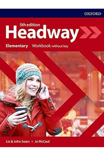 Headway Elementary Workbook Without Key 5 Edition