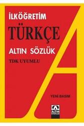 Altın Kitaplar Yayınevi - İlköğretim Türkçe Altın Sözlük Altın Kitaplar