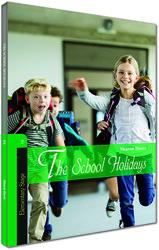 Kapadokya Yayınları - İngilizce Hikaye The School Holidays - Kapadokya Yayınları