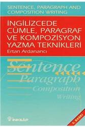 İnkılap Kitabevi - İngilizcede Cümle, Paragraf ve Kompozisyon Yazma Teknikleri İnkılap Kitabevi
