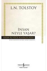 İş Bankası Kültür Yayınları - İnsan Neyle Yaşar? İş Bankası Kültür Yayınları