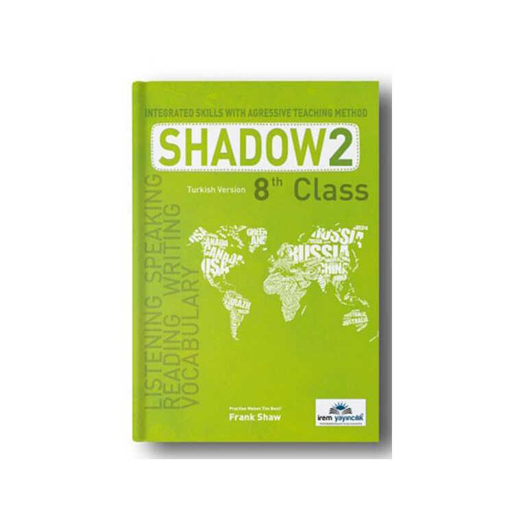 İrem Yayıncılık 8 th Class Shadow 2 Integrated Skills With Agressive Teaching Method
