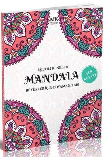 Işıltılı Renkler Büyükler İçin Boyama Kitabı Mandala MK Mavi Kalem Yayınları