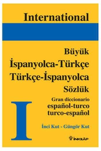 İspanyolca-Türkçe Türkçe-İspanyolca Büyük Sözlük İnkılap Kitabevi