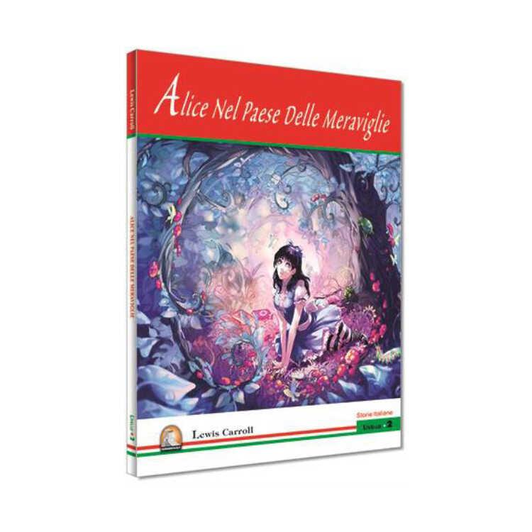 İtalyanca Hikaye Alice Nel Paese Delle Meraviglie - Kapadokya Yayınları