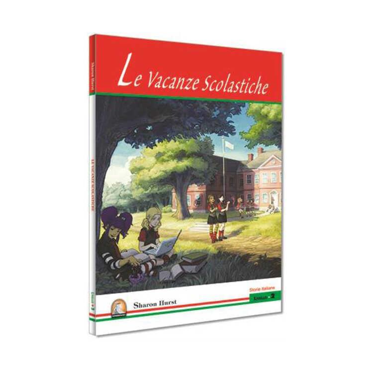 İtalyanca Hikaye La Vacanze Scolastiche - Kapadokya Yayınları