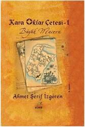Elma Yayınları - Kara Oklar Çetesi 1 Büyük Macera Elma Yayınları