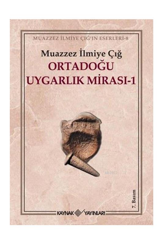 Kaynak Yayınları Ortadoğu Uygarlık Mirası 1