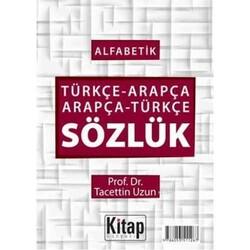 Kitap Dünyası - Kitap Dünyası Alfabetik Türkçe Arapça Arapça Türkçe Sözlük Ciltli