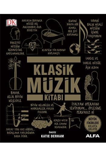 Klasik Müzik Kitabı (Ciltli) Alfa Yayınları
