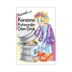 Günışığı Kitaplığı - Konrad ya da Konserve Kutusundan Çıkan Çocuk - Günışığı Kitaplığı