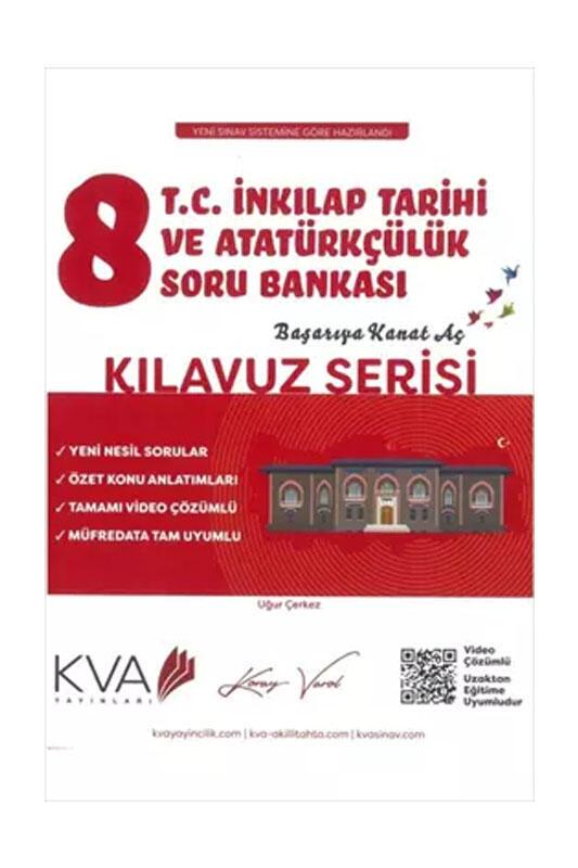 Koray Varol Akademi 8. Sınıf T.C. İnkılap Tarihi ve Atatürkçülük Kılavuz Soru Bankası