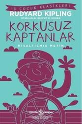 İş Bankası Kültür Yayınları - Korkusuz Kaptanlar Kısaltılmış Metin İş Bankası Kültür Yayınları