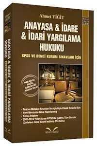 KPSS ve Dengi Kurumlar Sınavları İçin Anayasa, İdare ve İdari Yargılama Hukuku İkinci Sayfa Yayınları
