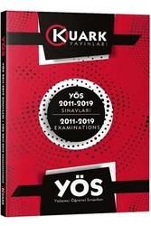 Kuark Yayınları - Kuark Yayınları YÖS 2011-2019 Sınavları