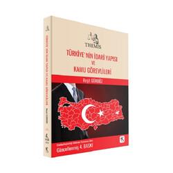 Kuram Kitap - Kuram Kitap THEMİS Türkiye`nin İdari Yapısı ve Kamu Görevlileri