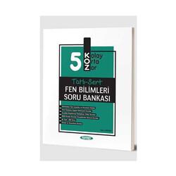 Kurmay Okul Yayınları - Kurmay Okul Yayınları 5. Sınıf Fen Bilimleri KOZ Tatlı Sert Soru Bankası