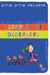 Günışığı Kitaplığı - Liderler ve Diğerleri Çıtır Çıtır Felsefe Dizisi Günışığı Kitaplığı