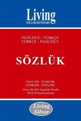 Living English Dictionary - Living Silver İngilizce-Türkçe Türkçe-İngilizce Sözlük Living English Dictionary