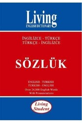 Living English Dictionary - Living Student İngilizce-Türkçe Türkçe-İngilizce Sözlük Living English Dictionary