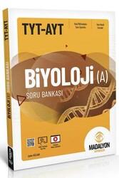 Madalyon Yayıncılık - Madalyon Yayıncılık TYT AYT Biyoloji-A Soru Bankası