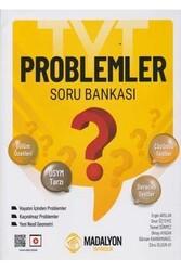 Madalyon Yayıncılık - Madalyon Yayıncılık TYT Problemler Soru Bankası