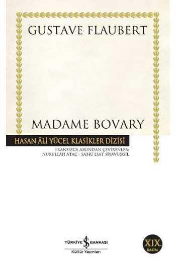 Madame Bovary Hasan Ali Yücel Klasikleri İş Bankası Kültür Yayınları